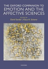 Book Oxford Companion to Emotion and the Affective Sciences by David Sander