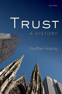 Book Trust: A History by Geoffrey Hosking