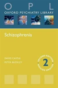 Book Schizophrenia (Oxford Psychiatry Library) by David Castle