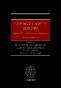 Book Energy Law in Europe: National, EU and International Regulation by Martha Roggenkamp