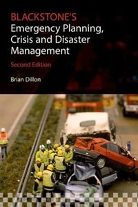 Blackstones Emergency Planning, Crisis, and Disaster Management