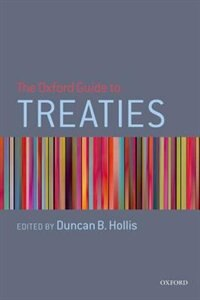 Book The Oxford Guide to Treaties by Duncan B. Hollis