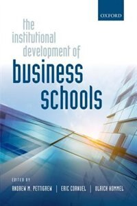Book The Institutional Development of Business Schools by Andrew M. Pettigrew