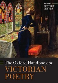 Book The Oxford Handbook of Victorian Poetry by Matthew Bevis