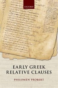 Book Early Greek Relative Clauses by Philomen Probert