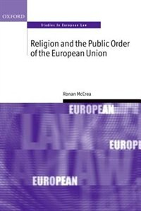 Book Religion and the Public Order of the European Union by Ronan McCrea