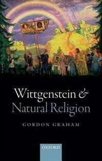 Wittgenstein and Natural Religion