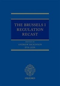 Book The Brussels I Regulation Recast by Andrew Dickinson