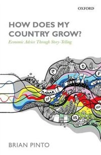 Book How Does My Country Grow?: Economic Advice Through Story-Telling by Brian Pinto