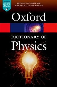 Book A Dictionary of Physics by Jonathan Law