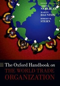 Book The Oxford Handbook on The World Trade Organization by Amrita Narlikar