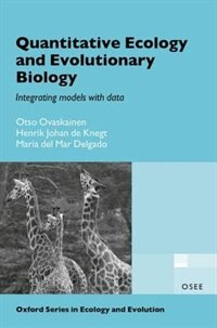 Book Quantitative Ecology and Evolutionary Biology: Integrating models with data by Otso Ovaskainen