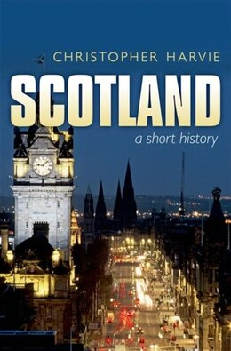 Book Scotland: A Short History by Christopher Harvie