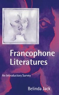 Book Francophone Literatures: An Introductory Survey by Belinda Jack