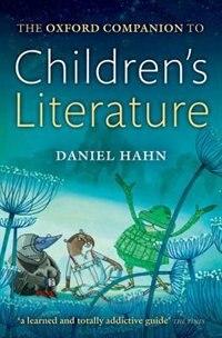Book Oxford Companion to Childrens Literature by Daniel Hahn