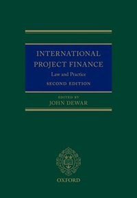 Book International Project Finance: Law and Practice by John Dewar