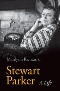 Book Stewart Parker: A Life by Marilynn Richtarik