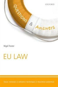 Questions and Answers EU Law: Law Revision and Study Guide