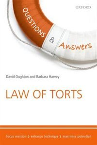 Questions and Answers Law of Torts: Law Revision and Study Guide