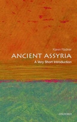 Book Ancient Assyria: A Very Short Introduction by Karen Radner