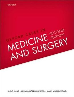 Book Oxford Cases in Medicine and Surgery by Hugo Farne