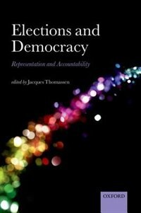 Book Elections and Democracy: Representation and Accountability by Jacques Thomassen