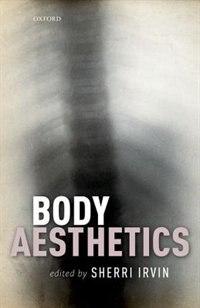 Book Body Aesthetics by Sherri Irvin