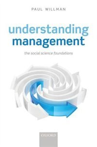 Book Understanding Management: Social Science Foundations by Paul Willman