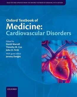 Book Oxford Textbook of Medicine: Cardiovascular Disorders by David Warrell