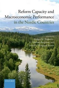 Book Reform Capacity and Macroeconomic Performance in the Nordic Countries by Torben M. Andersen