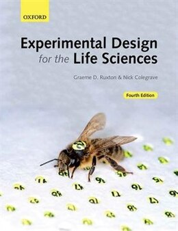 Book Experimental Design for the Life Sciences by Graeme D. Ruxton