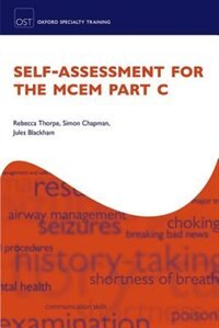 Book Self-assessment for the MCEM Part C by Rebecca Thorpe
