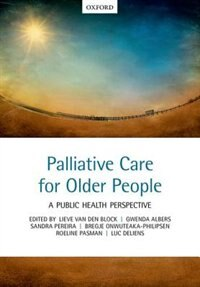 Book Palliative care for older people: A public health perspective by Lieve Van den Block