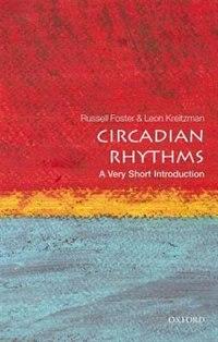 Circadian Rhythms: A Very Short Introduction