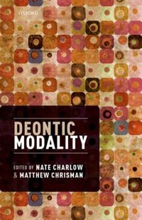 Book Deontic Modality by Nate Charlow