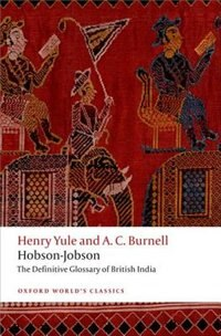 Book Hobson-Jobson: The Definitive Glossary of British India by Henry Yule