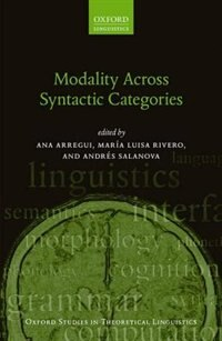Book Modality Across Syntactic Categories by Ana Arregui