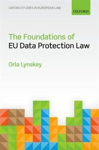 Book The Foundations of EU Data Protection Law by Orla Lynskey