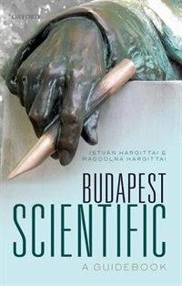 Book Budapest Scientific: A Guidebook by Istvan Hargittai