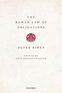 Book The Roman Law of Obligations by Peter Birks