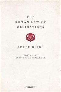 The Roman Law of Obligations