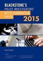 Blackstones Police Investigators Mock Examination Paper 2015