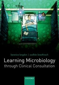 Book Learning Microbiology through Clinical Consultation by Berenice Langdon