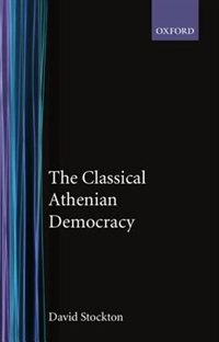 Book The Classical Athenian Democracy by David Stockton
