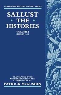 Book The Histories: Volume 1 (Books i-ii) by Sallust