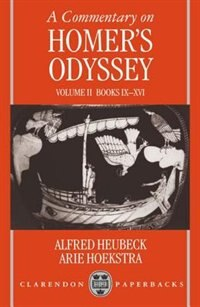 Book A Commentary on Homers Odyssey: Volume II: Books IX-XVI by Alfred Heubeck