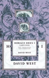 Book Horace: Odes I: Carpe Diem by David West