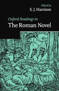 Book Oxford Readings in the Roman Novel by S. J. Harrison
