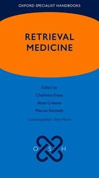 Book Oxford Specialist Handbook of Retrieval Medicine by Charlotte Evans