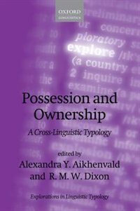 Book Possession and Ownership: A Cross-Linguistic Typology by Alexandra Y. Aikhenvald